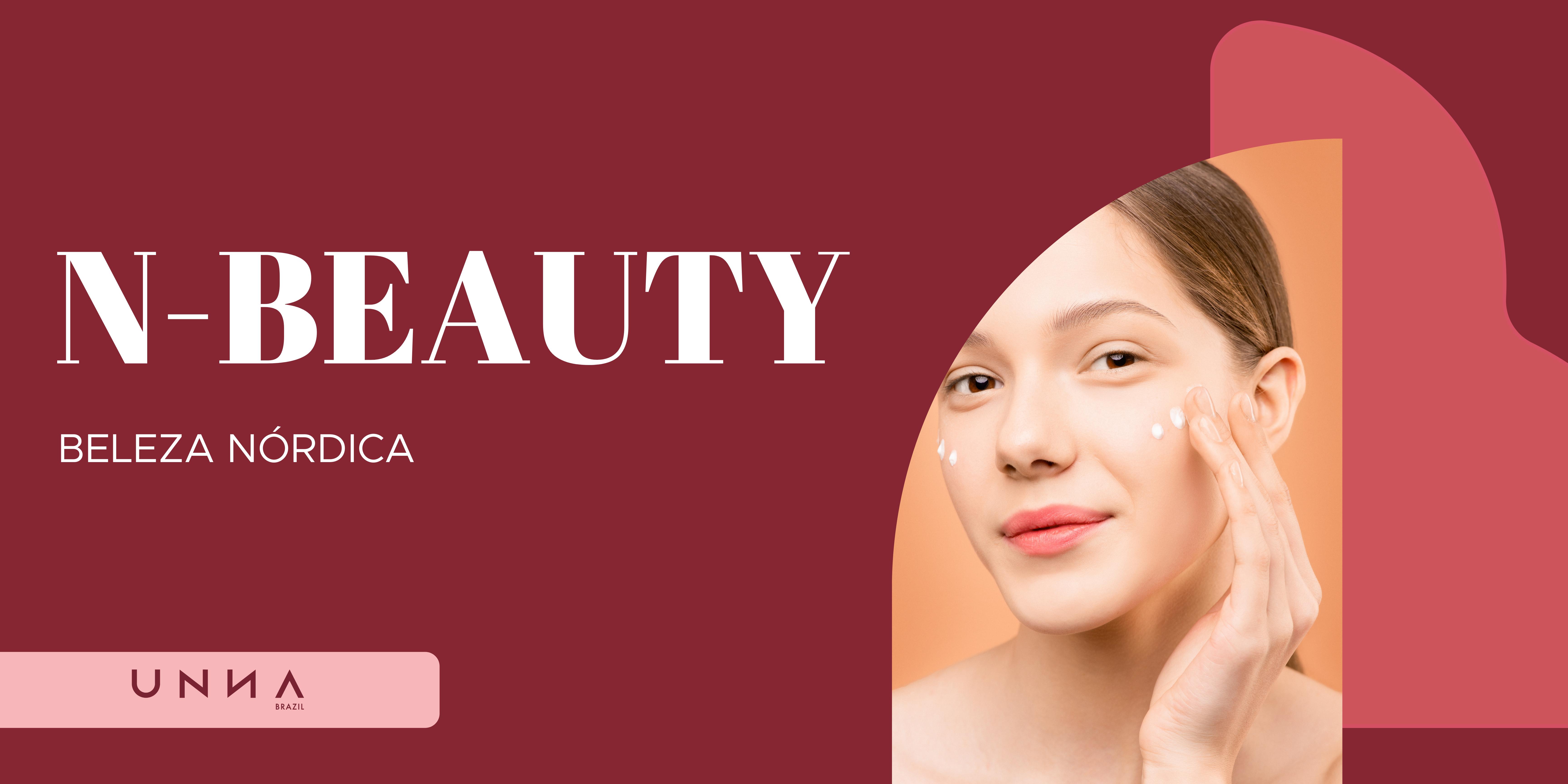 N-beauty! Conheça a rotina de beleza inspirada nas mulheres nórdicas